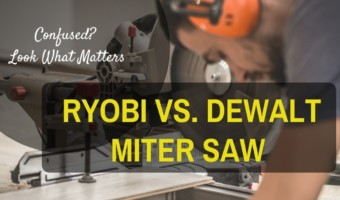 Dewalt dws779 vs Ryobi tss120l | Main Technial Differences