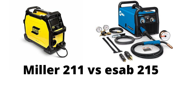 Miller 211 vs esab 215